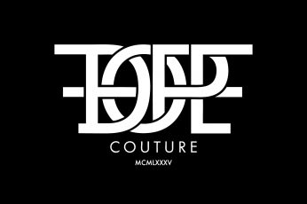 Dope couture wallpaper