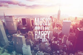 Wallpaper Music Makes Me Happy poster, city skyline illustration with Music makes me happy text overlay