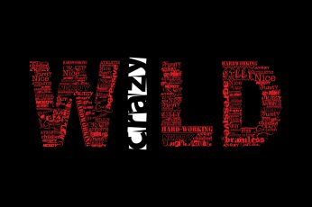 Wallpaper red and white WILD text, humor, quote, simple background, black