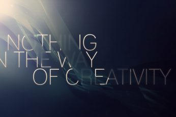 Wallpaper Nothing in the way of creativity text, typography, quote, motivational