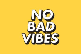 No bad vibes, yellow aesthetic wallpaper