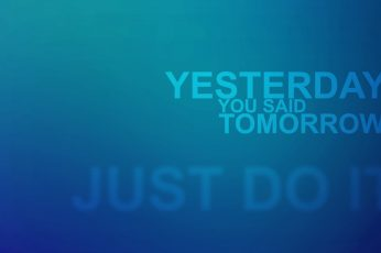 Yesterday you said tomorrow wallpaper, quote, typography, blue