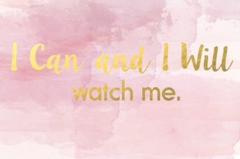 Rose gold wallpaper, I can and I will watch me.
