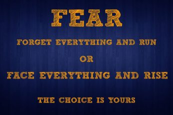 Fear forget everything and run text, quote, motivational, communication