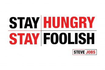 Stay Hungry Stay Foolish text, Steve Jobs, quote, minimalism