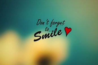 Don't forget to smile text, quote, smiling, heart, western script
