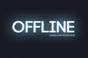 Offline Connection Interupted wallpaper