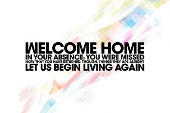 Quote wallpaper, typography, Welcome home
