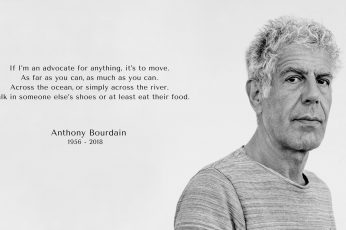 Anthony Bourdain quote wallpaper, celebrity, Chef, headshot, portrait