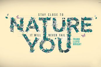 Wallpaper Stay Close To Nature Quote Minimal