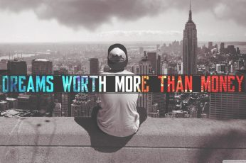 Wallpaper Dreams Worth More Than Money Text, Quote