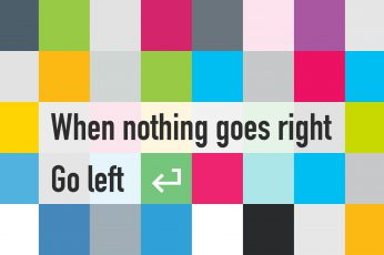 Wallpaper When Nothing Goes Right Go Left Quoted Clip Art