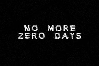 Wallpaper No More Zero Days, Motivational, Dark