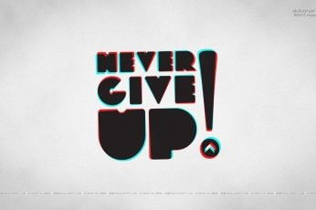 Wallpaper Never Give Up!, Typography