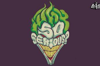 Wallpaper Faces, Funny, Joker, Serious, So, Text, The