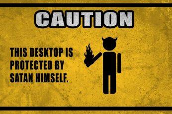 Wallpaper Texts Humor Funny Warning Satan Fun Art Caution