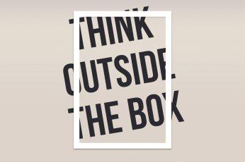Wallpaper Think Outside The Box Text, Writing, Minimalism